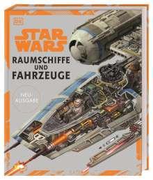 Ryder Windham: Star Wars(TM) Raumschiffe und Fahrzeuge Neuausgabe, Buch