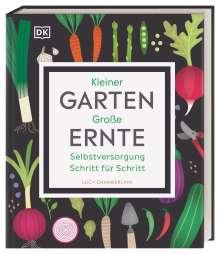 Lucy Chamberlain: Kleiner Garten - große Ernte, Buch