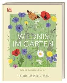 Jim und Joel Ashton: Wildnis im Garten, Buch