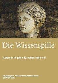 Pierre Sens: Die Wissenspille, Buch