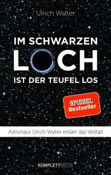 Ulrich Walter: Im schwarzen Loch ist der Teufel los, Buch