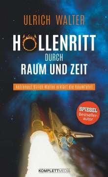 Ulrich Walter: Höllenritt durch Raum und Zeit, Buch