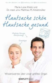 Marie-Luise Klietz: Hautsache schön, Hautsache gesund, Buch