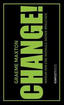 Graeme Maxton: Change!, Buch