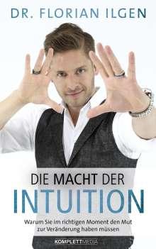 Florian Ilgen: Die Macht der Intuition, Buch