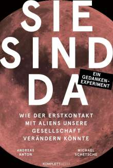 Michael Schetsche: Sie sind da, Buch