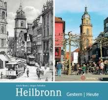 Ulrich Maier: Heilbronn - gestern und heute, Buch