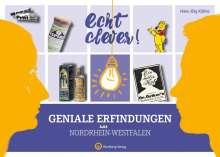 Hans-Jörg Kühne: Echt clever! Geniale Erfindungen aus Nordrhein-Westfalen, Buch