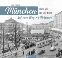 Heidi Fruhstorfer: München in den 50er und 60er Jahren, Buch