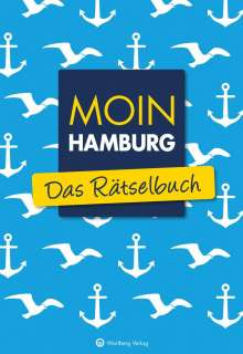 Wolfgang Berke: Moin Hamburg - Das Rätselbuch, Buch