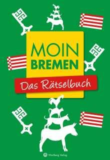 Wolfgang Berke: Moin Bremen - Das Rätselbuch, Buch