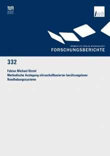 Fabian Michael Distel: Methodische Auslegung ultraschallbasierter berührungsloser Handhabungssysteme, Buch