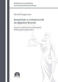 Dominik Angstwurm: Kreativität vs. Urheberrecht im digitalen Bereich, Buch