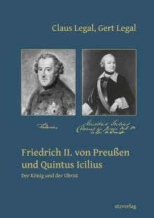 Claus Legal: Friedrich II. von Preußen und Quintus Icilius, Buch