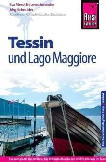 Jürg Schneider: Reise Know-How Tessin und Lago Maggiore, Buch