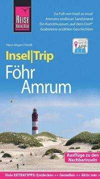 Hans-Jürgen Fründt: Reise Know-How InselTrip Föhr und Amrum, Buch