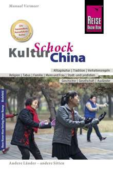 Manuel Vermeer: Reise Know-How KulturSchock China, Buch