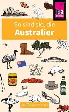 Ken Hunt: So sind sie, die Australier, Buch