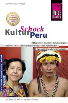 Anette Holzapfel: Reise Know-How KulturSchock Peru, Buch