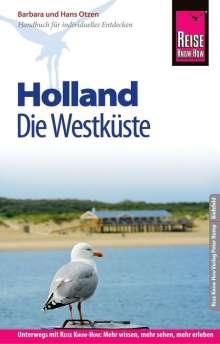 Barbara Otzen: Reise Know-How Reiseführer Holland - Die Westküste mit Amsterdam, Den Haag und Rotterdam, Buch