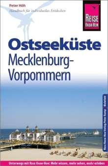Peter Höh: Reise Know-How Reiseführer Ostseeküste Mecklenburg-Vorpommern, Buch