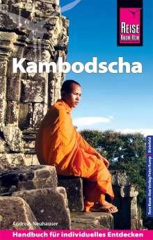Andreas Neuhauser: Reise Know-How Reiseführer Kambodscha, Buch