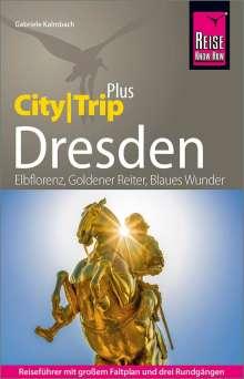 Gabriele Kalmbach: Reise Know-How Reiseführer Dresden (CityTrip PLUS), Buch