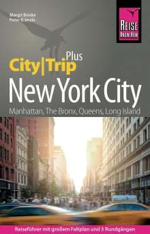Peter Kränzle: Reise Know-How Reiseführer New York City (CityTrip PLUS), Buch