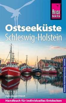 Hans-Jürgen Fründt: Reise Know-How Reiseführer Ostseeküste Schleswig-Holstein, Buch