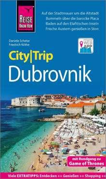 Daniela Schetar: Reise Know-How CityTrip Dubrovnik (mit Rundgang zu Game of Thrones), Buch