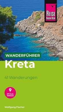 Wolfgang Fischer: Reise Know-How Wanderführer Kreta, Buch