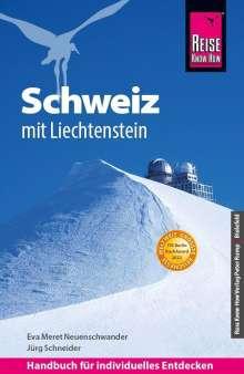 Jürg Schneider: Reise Know-How Reiseführer Schweiz mit Liechtenstein, Buch