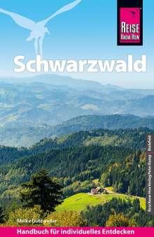 Meike Gutzweiler: Reise Know-How Reiseführer Schwarzwald, Buch