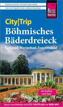 Markus Bingel: Reise Know-How CityTrip Böhmisches Bäderdreieck, Buch
