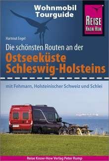 Hartmut Engel: Reise Know-How Wohnmobil-Tourguide Ostseeküste Schleswig-Holstein, Buch