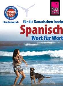 Dieter Schulze: Reise Know-How Sprachführer Spanisch für die Kanarischen Inseln - Wort für Wort, Buch