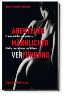 Björn Thorsten Leimbach: Abenteuer männlicher Verführung, Buch