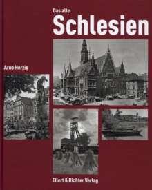 Arno Herzig: Das alte Schlesien, Buch