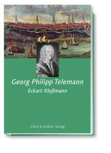 Eckart Kleßmann: Georg Philipp Telemann, Buch