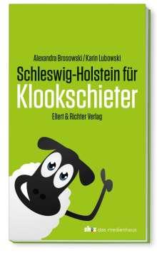 Alexandra Brosowski: Schleswig-Holstein für Klookschieter, Buch