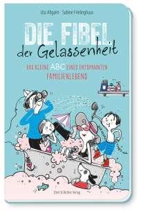 Uta Allgaier: Die Fibel der Gelassenheit, Buch