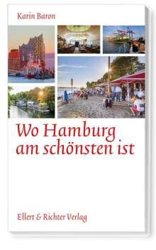 Karin Baron: Wo Hamburg am schönsten ist, Buch