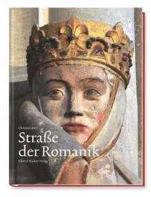 Christian Antz: Straße der Romanik, Buch