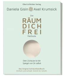 Daniela Gisin: Die RÄUM DICH FREI Methode, Buch