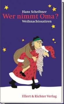 Hans Scheibner: Wer nimmt Oma?, Buch