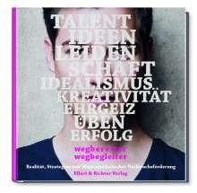 Wegbereiter. Wegbegleiter Realität, Strategien und Wege musikalischer Nachwuchsförderung, Buch