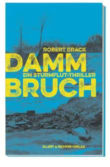 Robert Brack: Dammbruch, Buch