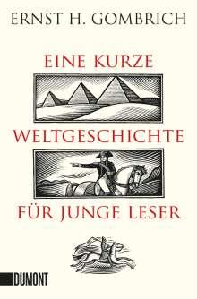 Ernst H. Gombrich: Eine kurze Weltgeschichte für junge Leser, Buch