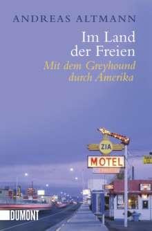 Andreas Altmann: Im Land der Freien, Buch