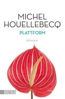 Michel Houellebecq: Plattform, Buch
